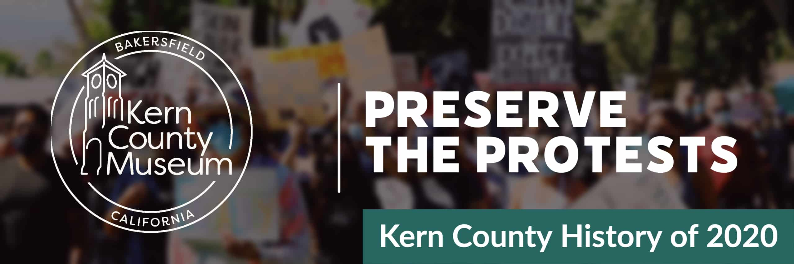 KErn County Museum preserve the protest